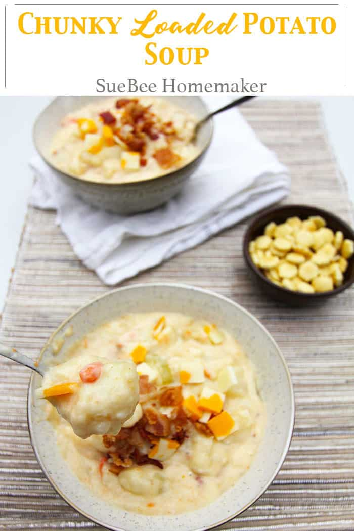 Chunky Loaded Potato Soup -- a creamy potato soup loaded with potatoes, carrots, celery, onion, and bacon! | suebeehomemaker.com | #chunkypotatosoup #potatosoup #soup #loadedpotatosoup