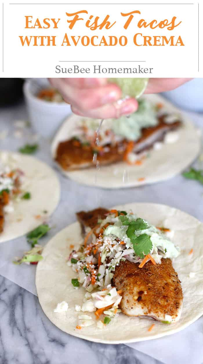Easy Fish Tacos with Avocado Crema - super easy fish tacos, combining baked tilapia with a spice rub, a crunch veggie slaw, topped with an avocado crema! | suebeehomemaker.com | #fishtacos #tacos #avocadocrema #tilapia #texmex