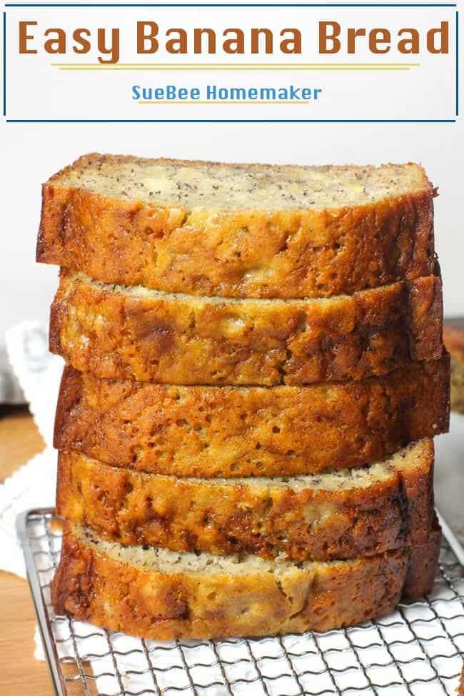 Easy Banana Bread - SueBee Homemaker