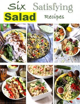 The following six salad recipes are not only satisfying; they are delicious, colorful, tangy, and healthy! Leave the oven off on warm summer days and enjoy! | suebeehomemaker.com