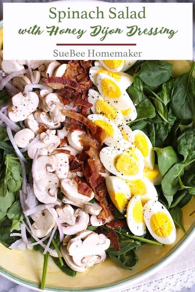 Spinach Salad with Honey Dijon Dressing is easy to prepare, hearty enough for the biggest appetite, and the tangy dressing adds an extra punch of flavor!   suebeehomemaker.com   #spinachsalad #honeydijondressing #salad #spinach