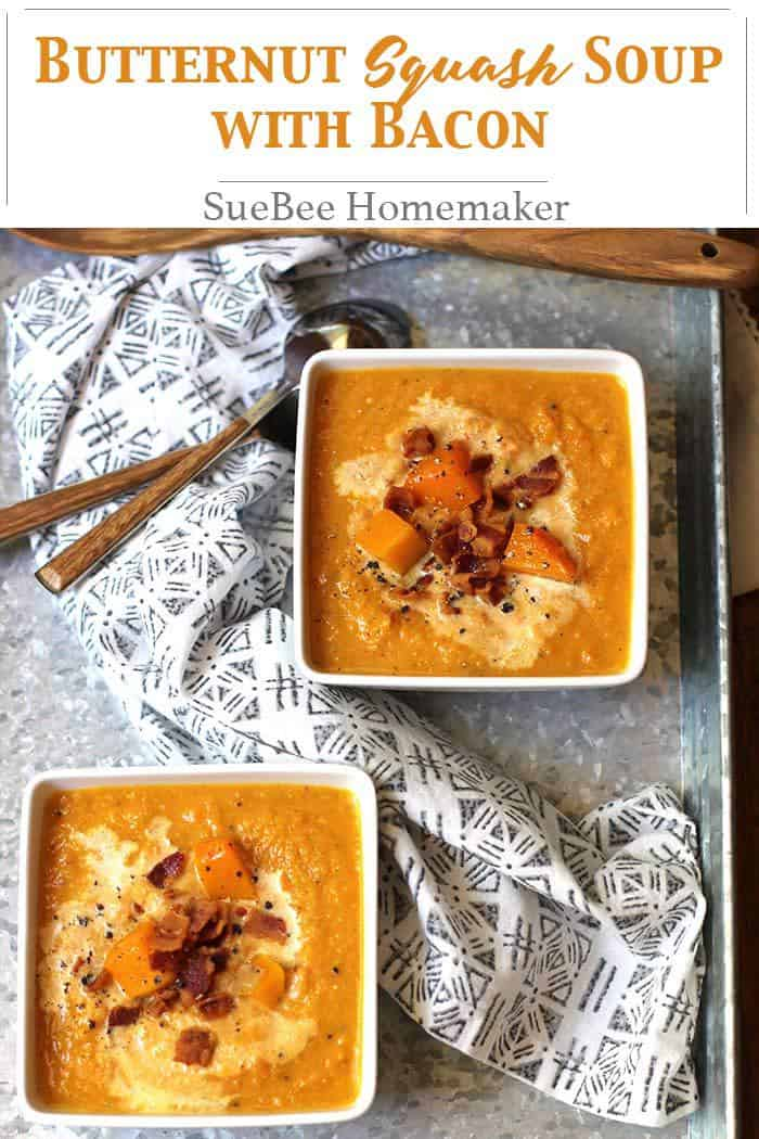 Butternut Squash Soup is a wonderful Autumn soup and is so comforting on cool days. Roasting the veggies in the oven gives it maximum flavor! | suebeehomemaker.com | #butternutsquashsoup #soup #butternutsquash #bacon #fallsouprecipe