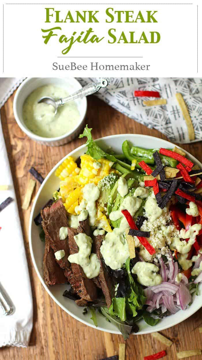 Flank Steak Fajita Salad is another Tex-Mex creation, combining a perfectly cooked flank steak, veggies, fresh corn - topped with Creamy Avocado Dressing! | suebeehomemaker.com | #flanksteak #fajitasalad #steakfajita #salad #grilling