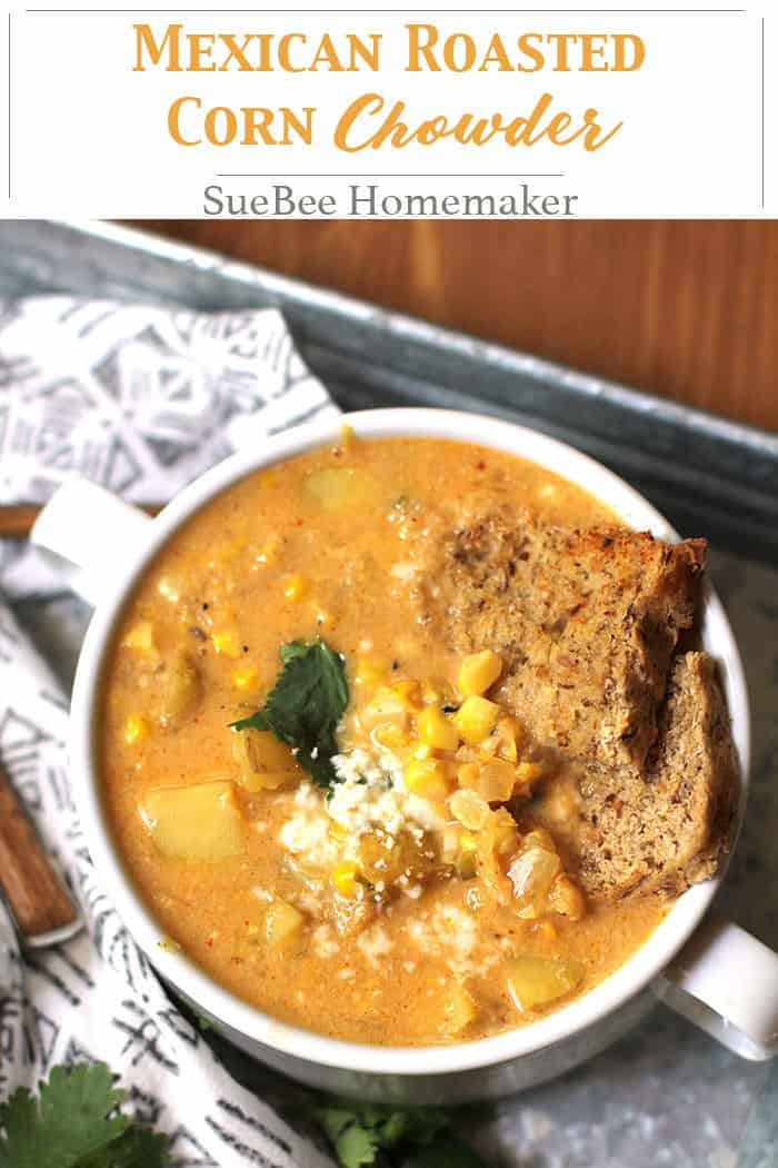 Mexican Roasted Corn Chowder combines roasted corn, potatoes, and cauliflower - and is flavored with spicy ingredients includingjalapeños and spices! suebeehomemaker.com   #mexicancornchowder #roastedcorn #cornchowder #chowder