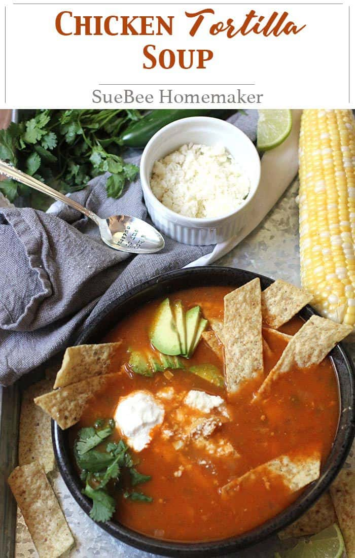 My Chicken Tortilla Soup has a secret ingredient - homemade enchilada sauce - as well as plenty of onions, jalapeños, garlic, corn, and chicken. So good! | suebeehomemaker.com | #chickentortillasoup #tortillasoup #soup #texmex #enchiladasauce
