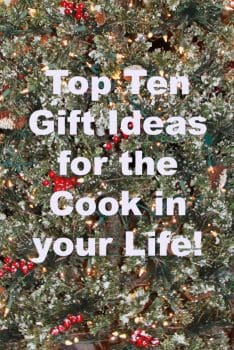 Top Ten Gifts for the Cook in your life!