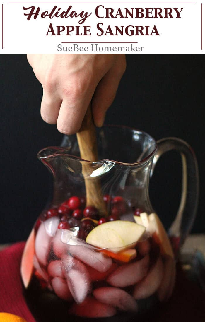Holiday Cranberry Apple Sangria combines your favorite red wine with brandy,cointreau, a combo of cranberry and apple juice, simple syrup, and fresh fruit! | suebeehomemaker.com | #holidaysangria #cranberryapplesangria #sangria #holidaycocktail #redwine
