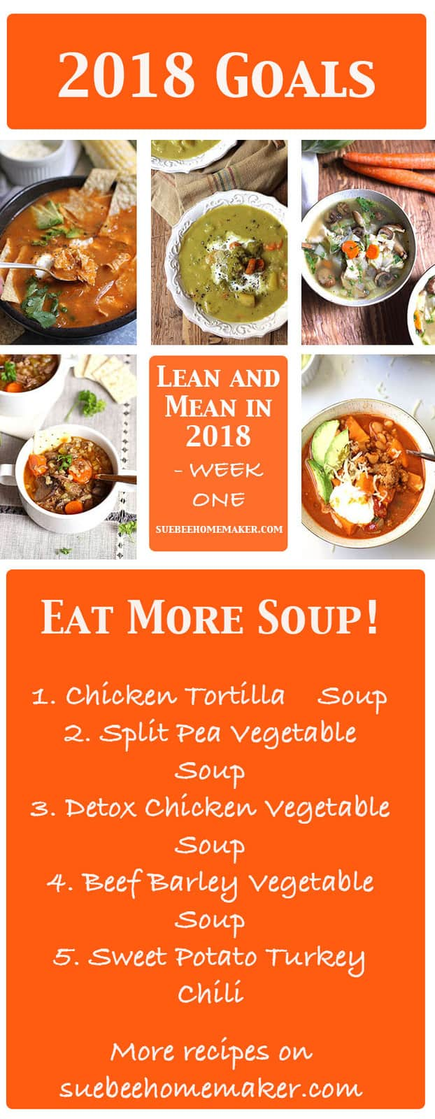 Lean and Mean in 2018 - it's all about balance. My five soup recipes will give you a great jump-start to your clean eating in 2018! | suebeehomemaker.com