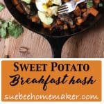 Collage of sweet potato breakfast hash in cast iron skillet.