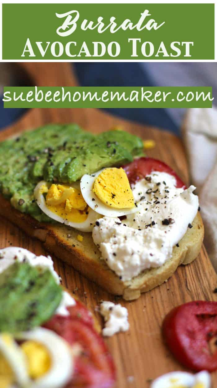 Love is a simple breakfast, and this one is complete with burrata cheese, avocado, tomato, and egg - all arranged on a simple piece of toast. So colorful and delicious! | suebeehomemaker.com | #burratacheese #avocadotoast #eggontoast #breakfast