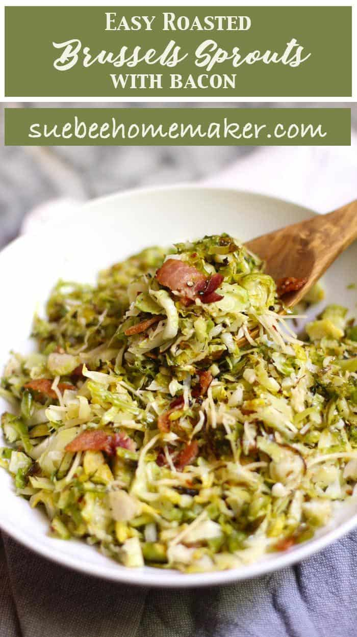 This Easy Roasted Brussels Sprouts with Bacon is one of our favorite side dishes. Just a small bit of bacon adds the perfect salty kick! | suebeehomemaker.com | #roastedveggies #brusselssprouts #bacon #roastedbrusselssprouts #easyrecipe