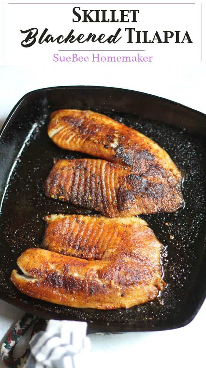 Skillet Blackened Tilapia is an easy weeknight meal, and healthy to boot. Serve it over rice and vegetables, and dinner is ready in just minutes. | suebeehomemaker | #skilletmeal #blackenedtilapia #tilapia #blackened #fish #healthyrecipe