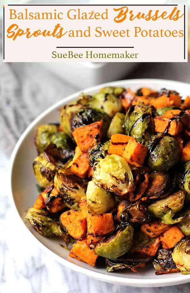 A delicious side dish of roasted brussels sprouts and sweet potatoes, topped with a Balsamic drizzle! Perfect for the holidays or any time of year! | suebeehomemaker.com | #balsamicglaze #brusselssprouts #sweetpotatoes #roastedveggies