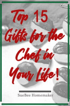 Top 15 Gifts for the Chef in Your Life!