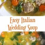A collage of a bowl of Italian Wedding Soup, and a stockpot of soup.