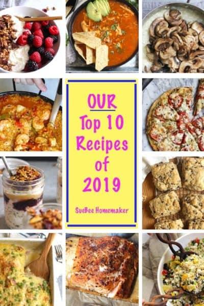 A collage of our top 10 recipes of 2019 - granola, tortilla soup, mushroom risotto, seafood paella, tomato pesto pizza, pbj overnight oats, chocolate chip scones, spaghetti squash and cheese, and Mexican quinoa salad.