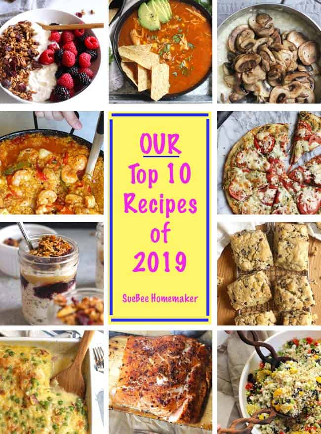 A collage of our top 10 recipes of 2019 - granola, tortilla soup, mushroom risotto, seafood paella, tomato pesto pizza, pbj overnight oats, chocolate chip scones, spaghetti squash and cheese, and Mexican quinoa salad.