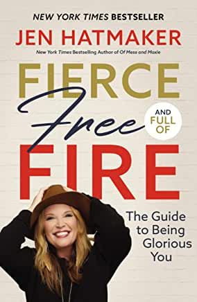 Fierce Free and Full of Fire