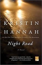 Night Road by Kristin Hannah