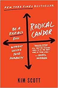 Radical Candor by Kim Scott